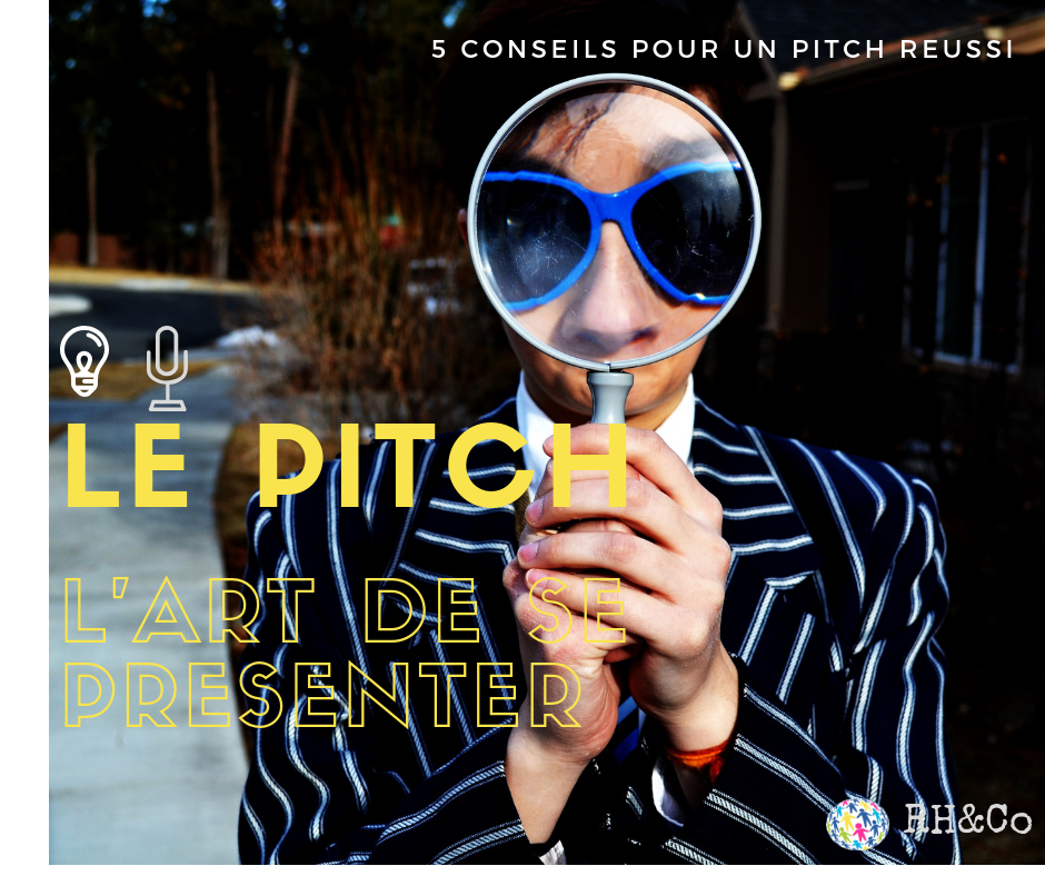 Pitch ou l'art de se présenter